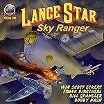 Lance Star-Sky Ranger, Volume 1 | Bobby Nash,Frank Dirscherl,Win Scott Eckert,Bill Spangler