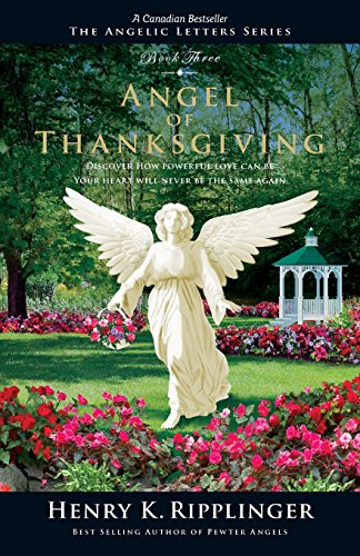 Angel of Thanksgiving (Angelic Letters) (Angelic Series)