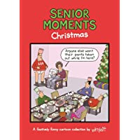 Senior Moments: Christmas: A festively funny cartoon collection by Whyatt