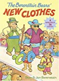The Berenstain Bears' New Clothes, Stan Berenstain and Jan Berenstain, 0679873260