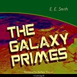 The Galaxy Primes | E. E. Smith
