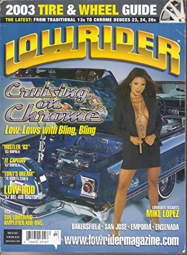 Lowrider Magazine, March 2003 (Vol. 25, No. 3)