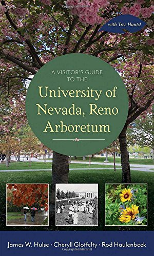 A Visitor's Guide to the University of Nevada, Reno Arboretum