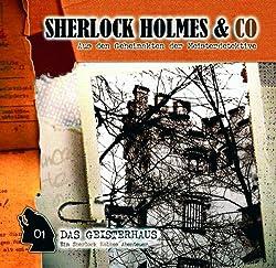 Das Geisterhaus (Sherlock Holmes & Co 1)