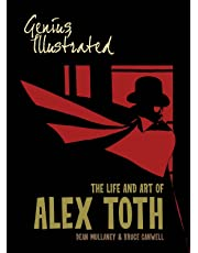 Genius, Illustrated The Life And Art Of Alex Toth