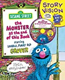 The Monster at the End of This Book: Sesame Street Story Vision