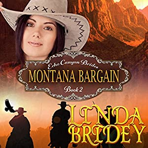 Mail Order Bride: Montana Bargain Audiobook