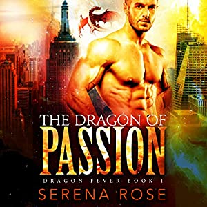 The Dragon of Passion Audiobook