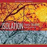 Isolation | Travis Thrasher