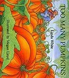 Too Many Pumpkins, Linda White, 1591128315