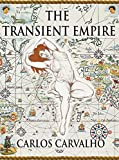 The Transient Empire