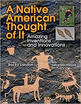 Book Native American Thought of it: Amazing Inventions and Innovations (We Thought of it)