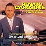 Whisky & Soda & Rock 'N' Roll by Renato Carosone (2010-09-14)