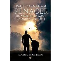 Paul Carnaham: RENACER
