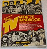 The TV Addict's Handbook, Bart Andrews, 0525475184