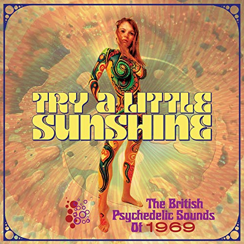 Try A Little Sunshine: British Psychedelic Sounds Of 1969 / Various (Mattress Stores Little Rock)