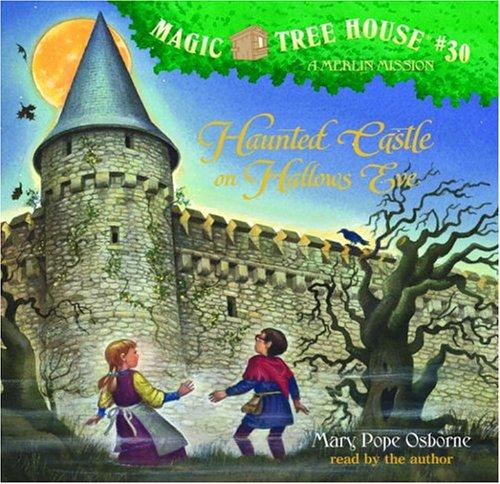 Magic Tree House #30: Haunted Castle on Hallows Eve