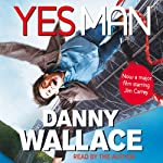 Yes Man | Danny Wallace
