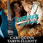 Shattered: Lost in Oblivion, Book 4 | Taryn Elliott,Cari Quinn