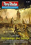 Perry Rhodan 2807: Sternspringer über Swoofon (Heftroman): Perry Rhodan-Zyklus