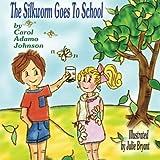The Silkworm Goes To School