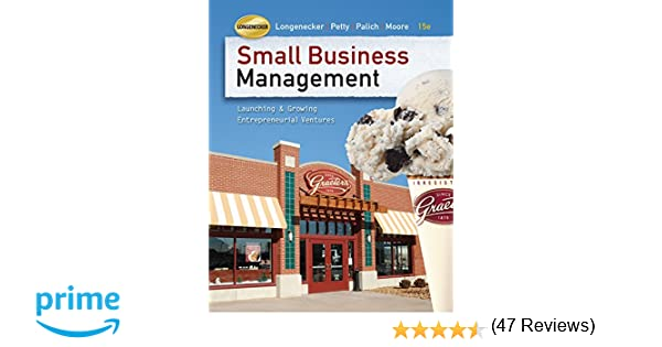 Small business management book only justin g longenecker j small business management book only justin g longenecker j william petty leslie e palich carlos w moore 9780324827842 amazon books fandeluxe Image collections