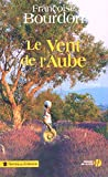 img - for le vent de l'aube book / textbook / text book
