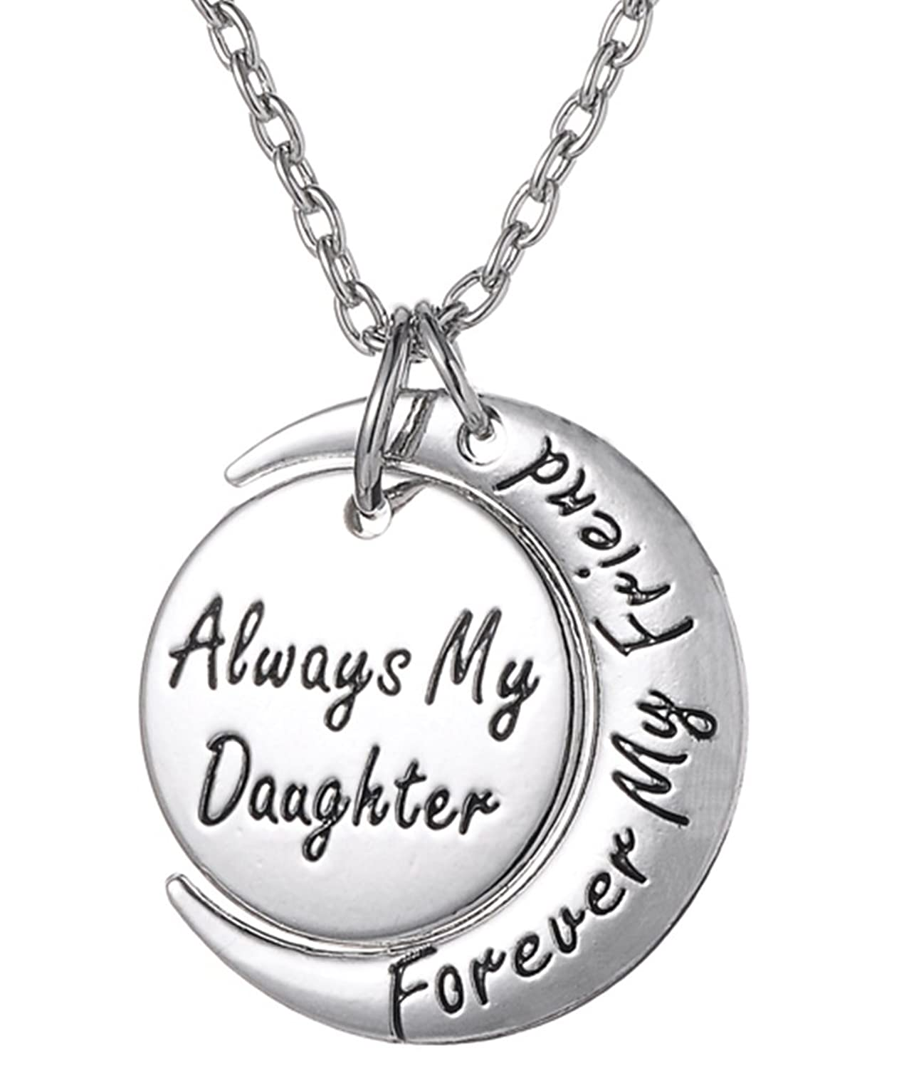 Daughter Necklace ''Always My Daughter Forever My Friend'' Sentimental Engraved Moon Pendant - Jewelry Gifts from Mom, Dad