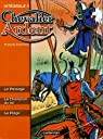 Chevalier Ardent l'Intégrale, Tome 5 : Le Passage, Le Champion du roi, Le Piège par Craenhals