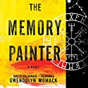 The Memory Painter Audiobook by Gwendolyn Womack Narrated by Will Damron