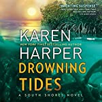 Drowning Tides: South Shores | Karen Harper