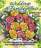 Weddings - A Family Affair, Margorie Engel, 0934081166