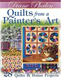 img - for Quilts from a Painter's Art: 28 Quilts & Bonus Projects book / textbook / text book