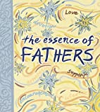 Essence of Fathers, Andrews McMeel Publishing Staff and Monterey, 0740705385