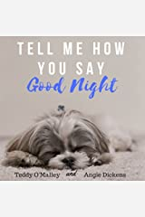 Tell Me How You Say Good Night Kindle Edition