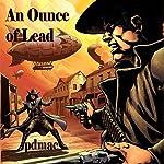 An Ounce of Lead | pdmac