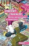 Héros, personnages et magiciens par Ravalec