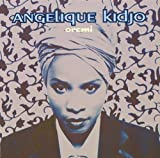 Oremi by Angelique Kidjo (1998-11-24)