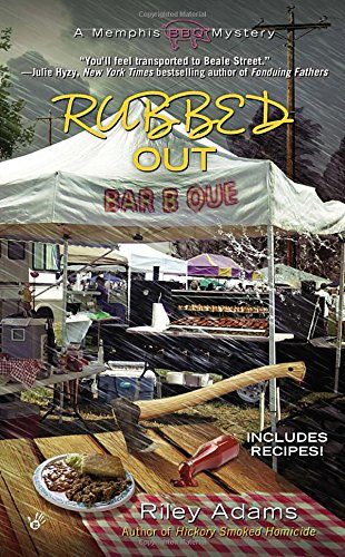 Rubbed Out (A Memphis BBQ Mystery)