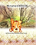 My Name Is Boscoe, Dena Tyson, 1494454939