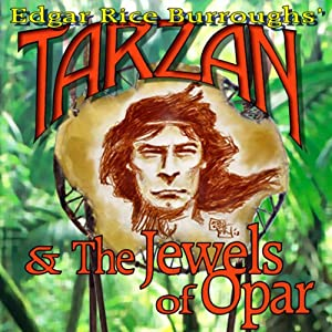 Tarzan and the Jewels of Opar Audiobook