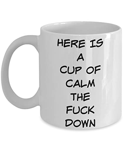 Amazoncom Unique Coffee Mug Calm Down Funny Sayings Ceramic