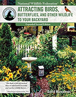 Book Cover: National Wildlife Federation: Attracting Birds, Butterflies & Other Wildlife to Your Backyard, 2nd Edition