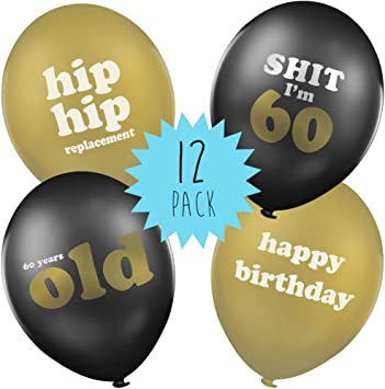 60th Birthday Balloons Funny Birthday Balloons Gift Idea For 60th Birthday Party Decorations Pack Of 12 Amazon Co Uk Toys Games