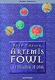 La Venganza De Opal / The Opal Deception (Artemis Fowl)