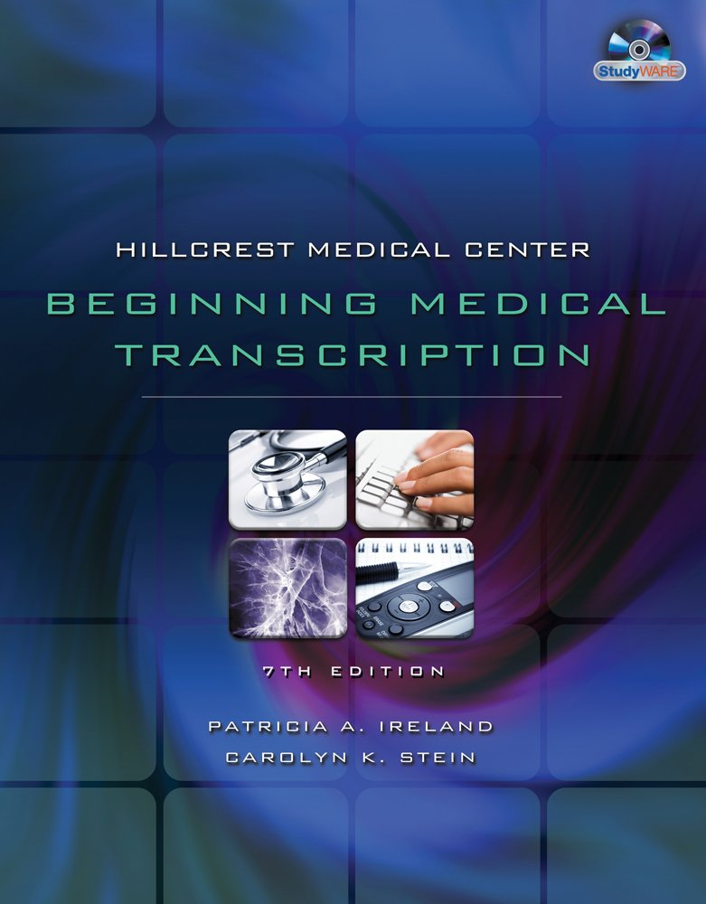 Hillcrest Medical Center: Beginning Medical Transcription (Book Only)