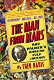 The Man from Mars, Fred Nadis, 0399168842