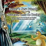 Bosley's New Friends (French - English): A Dual