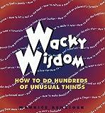 Wacky Wisdom, Maurice Benziger, 0517149397