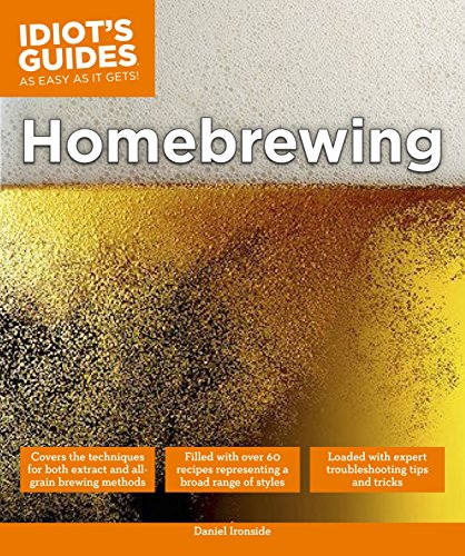 Homebrewing (Idiot's Guides) (Homebrewing Guide)